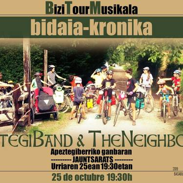 Otegi Band & The Neighborsen BiziTourMusikalaren bidaia-kronika